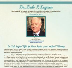 The Honorable Dr. Dale P. Layman, Ph.D., Grand Ph.D. inMedicine